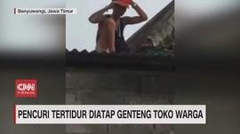 VIDEO: Pencuri Tertidur Diatap Genteng Toko Warga