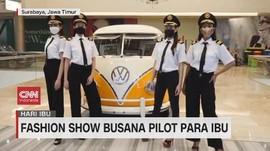 VIDEO: Fashion Show Busana Pilot Para Ibu