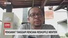 VIDEO: Pengamat Tanggapi Rencana Reshuffle Menteri