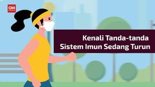 VIDEO: 5 Tanda Sistem Imun Sedang Turun