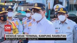 VIDEO: Menhub Sidak Terminal Kampung Rambutan