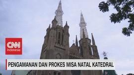 VIDEO: Pengamanan & Prokes Misa Natal Katedral