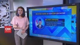 VIDEO: Sosok Menteri Baru Jokowi di Sektor Ekonomi