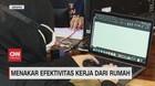 VIDEO: Menakar Efektivitas Kerja dari Rumah