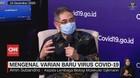 VIDEO: Mengenal Varian Baru Virus Covid-19
