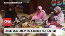 VIDEO: Bisnis Olahan Ayam & Bebek Ala Ibu-Ibu