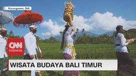 VIDEO: Wisata Budaya Bali Timur