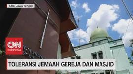 VIDEO: Toleransi Jemaah Gereja & Masjid di Solo