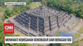 VIDEO: Menikmati Kemegahan Borobudur Dari Beragam Sisi