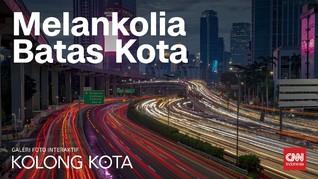 Kolong Kota: Melankolia Batas Kota