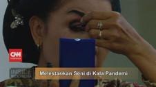 VIDEO: Melestarikan Seni di Kala Pandemi