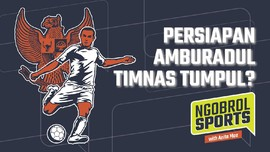 NGOBROL SPORTS: Persiapan Amburadul, Timnas Tumpul?