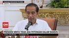 VIDEO: Jokowi Minta Tidak Ada Potongan dalam Bansos