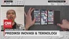 VIDEO: Prediksi Inovasi & Teknologi