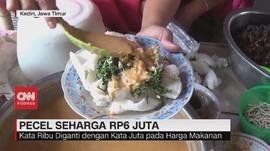 VIDEO: Pecel Seharga Rp6 Juta di Kediri