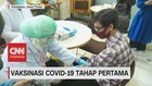 VIDEO: Vaksinasi Covid-19 Tahap Pertama