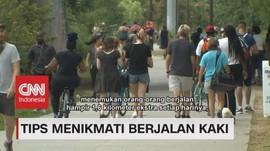 VIDEO: Tips Menikmati Berjalan Kaki