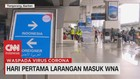 VIDEO: Hari Pertama Larangan Masuk WNA