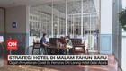 VIDEO: Strategi Hotel di Malam Tahun Baru