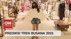 VIDEO Prediksi Tren Busana 2021