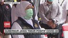 VIDEO: Gubernur Jawa Timur Positif COVID-19