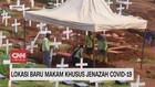 VIDEO: Lokasi Baru Makam Khusus Jenazah Covid-19