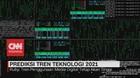 VIDEO: Prediksi Tren Teknologi 2021