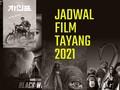 INFOGRAFIS: Jadwal Film Tayang 2021
