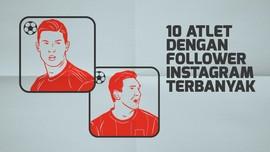INFOGRAFIS: 10 Atlet dengan Follower Instagram Terbanyak