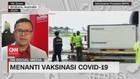 VIDEO: Menanti Vaksinasi Covid-19