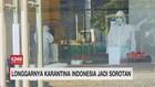 VIDEO: Longgarnya Karantina Indonesia Jadi Sorotan