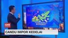 VIDEO: Candu Impor Kedelai