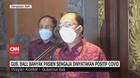 VIDEO: Gub. Bali: Banyak Pasien Sengaja Dinyatakan Positif