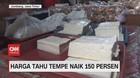 VIDEO: Harga Tahu Tempe Naik 150 Persen