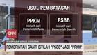 VIDEO: Pemerintah Ganti Istilah PSBB Menjadi PPKM
