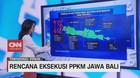 VIDEO: Rencana Eksekusi PPKM Jawa Bali