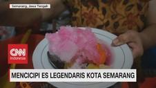 VIDEO: Mencicipi Es Legendaris Kota Semarang