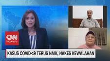 VIDEO: Kasus Covid-19 Terus Naik, Nakes Kewalahan