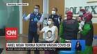 VIDEO: Ariel Noah Hingga dr.Tirta Disuntik Vaksin Covid-19