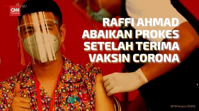 VIDEO: Kontroversi Raffi Ahmad Divaksin Lalu Abaikan Prokes