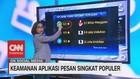 VIDEO: Keamanan Aplikasi Pesan Singkat Populer