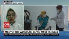 VIDEO: Menyoroti Vaksinasi Covid-19 di Tangsel