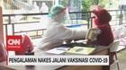 VIDEO: Pengalaman Nakes Jalani Vaksinasi Covid-19
