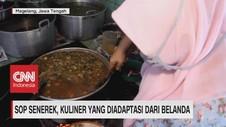 VIDEO: Sop Senerek, Kuliner Yang Diadaptasi Dari Belanda