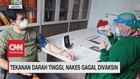 VIDEO: Tekanan Darah Tinggi, Nakes Gagal Divaksin
