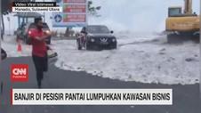 VIDEO: Banjir di Pesisir Pantai Lumpuhkan Kawasan Bisnis