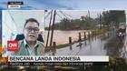 VIDEO: BNPB: Potensi Bencana di Tahun 2021 Tinggi