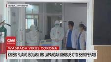 VIDEO: Krisis Ruang Isolasi, RS Lapangan Bogor Beroperasi