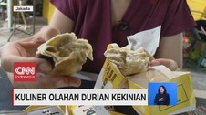 VIDEO: Kuliner Olahan Durian Kekinian