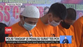 VIDEO: Polisi Tangkap 15 Pemalsu Surat Tes PCR